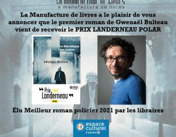 <em>La République des faibles</em> lauréat du Prix Landerneau Polar 2021