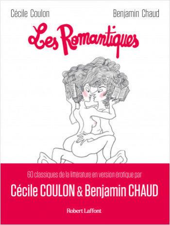 Bientôt en librairie <em>Les romantiques</em>, Cécile Coulon et Benjamin Chaud