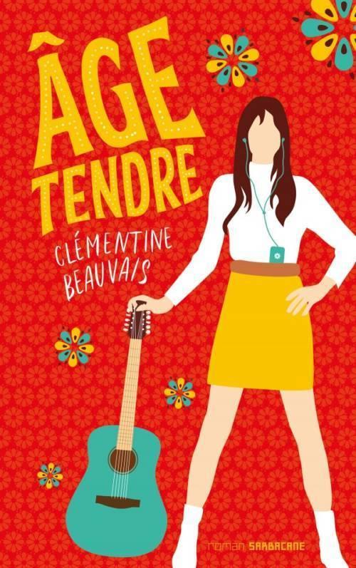 Clémentine Beauvais, Âge tendre