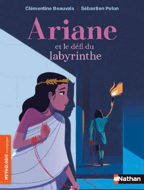 Clémentine Beauvais, Ariane et le défi du labyrinthe