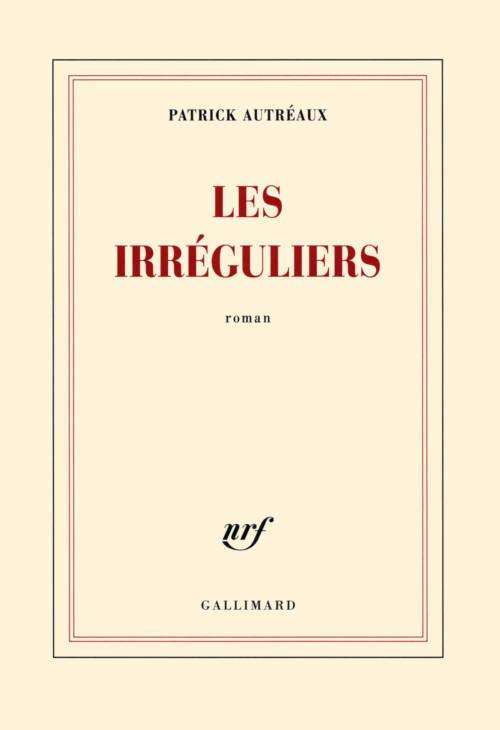Patrick Autréaux, The Irregulars