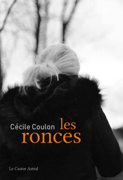 Cécile Coulon, Les ronces