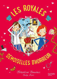 Clémentine Beauvais, The Royal Babysitters T.2