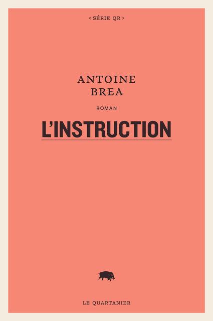 Antoine Brea, L'instruction