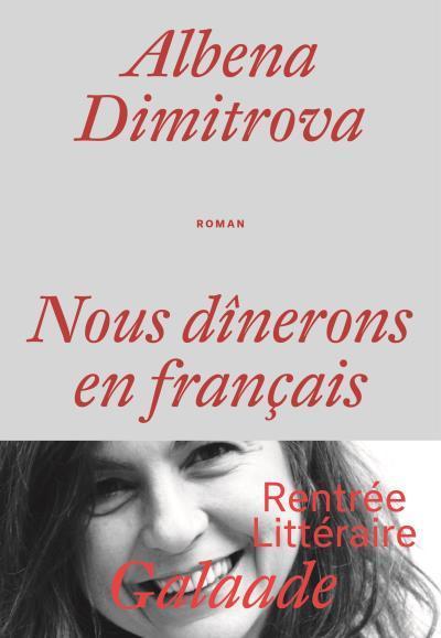 Albéna Dimitrova, We Will Dine in French