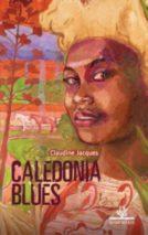 Claudine Jacques, Caledonia Blues