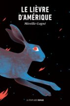 Mireille Gagné, The Snowshoe Hare