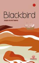 Jacques-Olivier Trompas, Blackbird