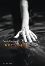 Cécile Coulon, Noir volcan