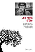 Thomas Flahaut, Les nuits d'été