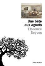Florence Seyvos, A Beast on the Prowl