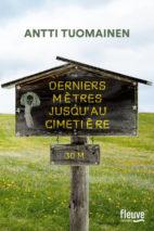 Antti Tuomainen, Derniers mètres jusqu'au cimetière