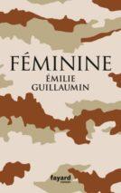 Émilie Guillaumin, Feminine