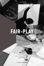 Tove Jansson, Fair-play
