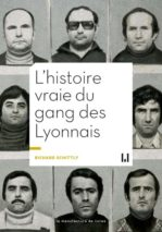 Richard Schittly, The True Story of the Lyonnais Gang