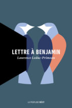 Laurence Leduc-Primeau, Letter to Benjamin