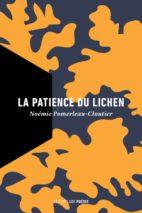 Noémie Pomerleau-Cloutier, La patience du lichen