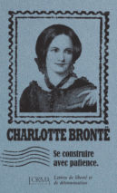 Charlotte Brontë, Building With Patience