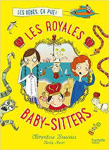 Clémentine Beauvais, The Royal Babysitters T.1