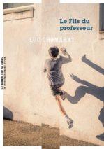 Luc Chomarat, The professor's son