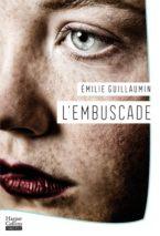 Émilie Guillaumin, The Ambush