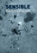 Nedjma Kacimi, Sensitive