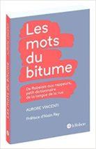 Aurore Vincenti, Les mots du bitume