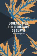 Charles Sagalane, Journal d'un bibliothécaire de survie