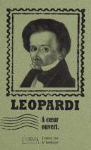 Giacomo Leopardi, À cœur ouvert