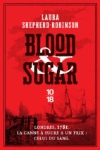 Laura Shepherd-Robinson, Blood & Sugar