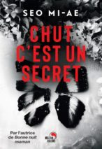 Mi-ae Seo, Chut, c'est un secret