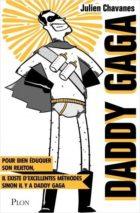 Julien Chavanes, Daddy Gaga