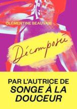 Clémentine Beauvais, Décomposée