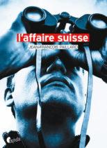 Jean-François Paillard, L'affaire suisse