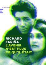 Richard Fariña, L'avenir n'est plus ce qu'il était