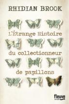 Rhidian Brook, L'étrange histoire du collectionneur de papillons
