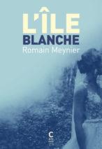 Romain Meynier, L'île blanche