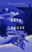 Christophe Bernard, The Hollow Beast