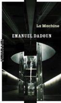 Emanuel Dadoun, The Machine