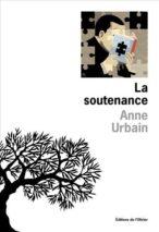 Anne Urbain, The Defense