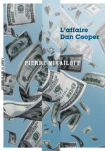Pierre Mikaïloff, The Dan Cooper Case