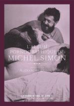 Michel Simon, L'album pornographique