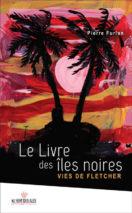 Pierre Furlan, Le livre des îles noires