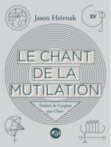 Jason Hrivnak, Mutilation Song