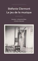 Stéfanie Clermont, Le jeu de la musique