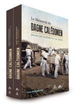 Louis-José Barbançon, Le mémorial du bagne calédonien