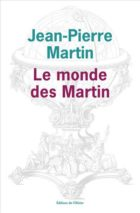 Jean-Pierre Martin, The World of Martins