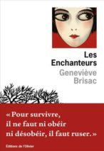 Geneviève Brisac, The Enchanters