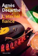 Agnès Desarthe, The Forever Fiancé