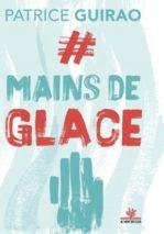 Patrice Guirao, #Mainsdeglace